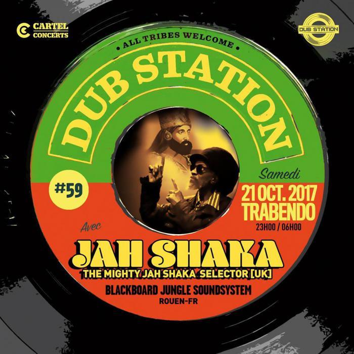 Paris Dub Station #59 avec Jah Shaka