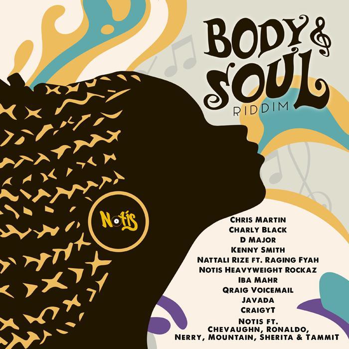 Body & Soul Riddim chez Notis Records
