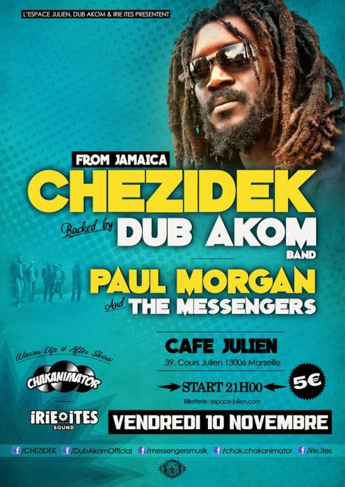Chezidek & Dub Akom à Marseille vendredi