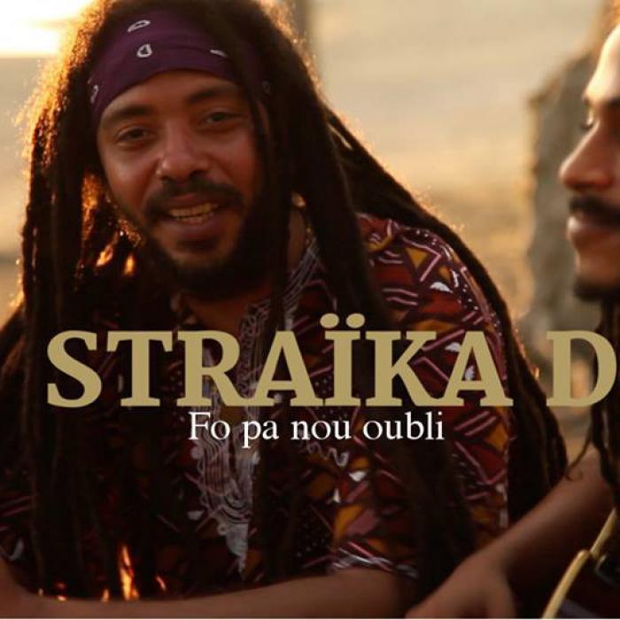 Straika D : 'Fo Pa Nou Oubli' le clip