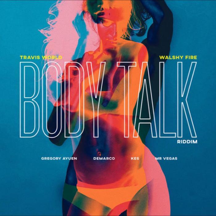 Body Talk Riddim par Walshy Fire