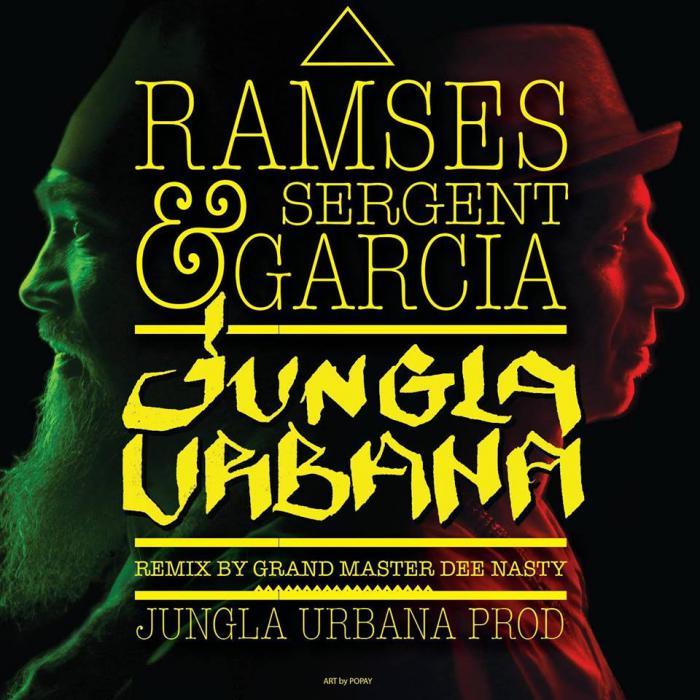 Ramsès & Sergent Garica : 'Jungla Urbana' le clip