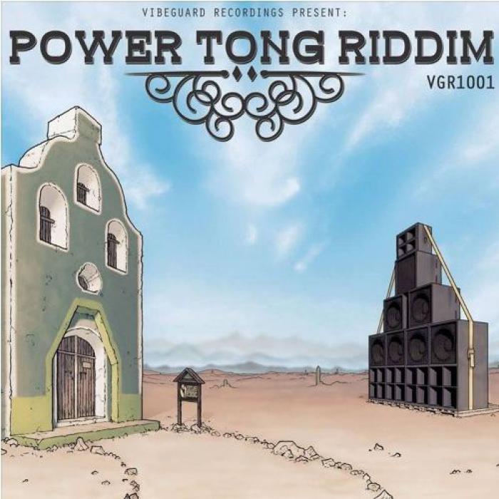 Power Tong Riddim chez Vibeguard