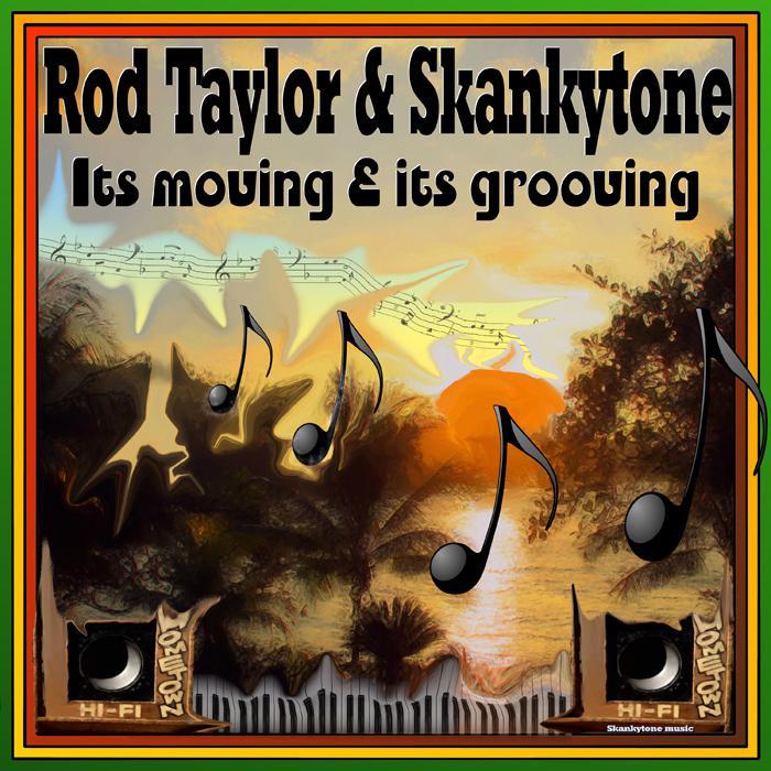 Rod Taylor : nouveau single avec Skankytone