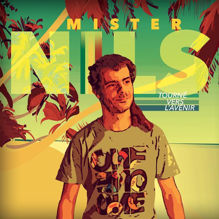 Mister Nils : 'Tourné vers l'avenir' l'album