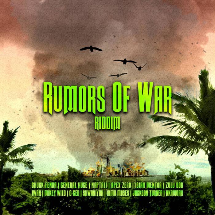 Rumors of War Riddim