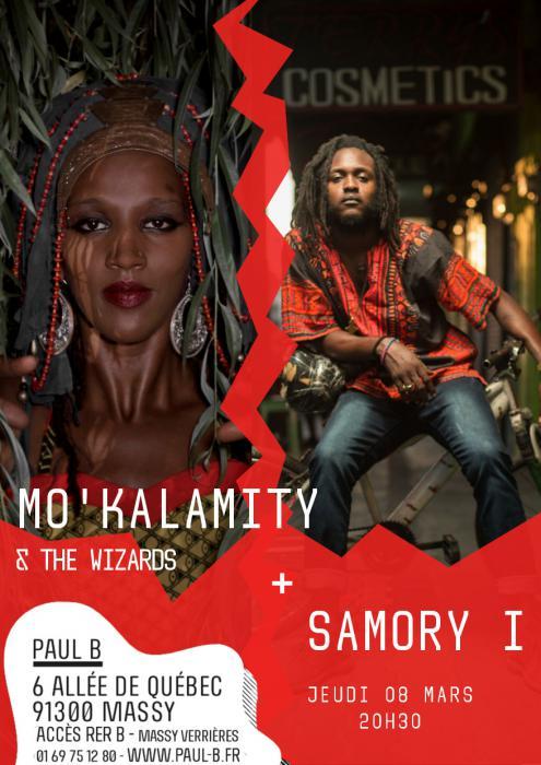 Mo'Kalamity & Samory I à Massy en mars