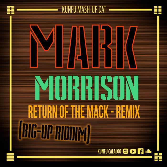 'Return of the Mack' remixé en dancehall par Kun-Fu
