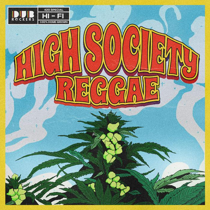High Society Reggae: une compil spéciale 420