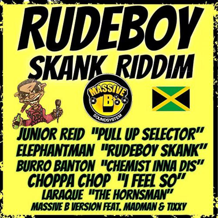 Rudeboy Skank Riddim chez Massive B
