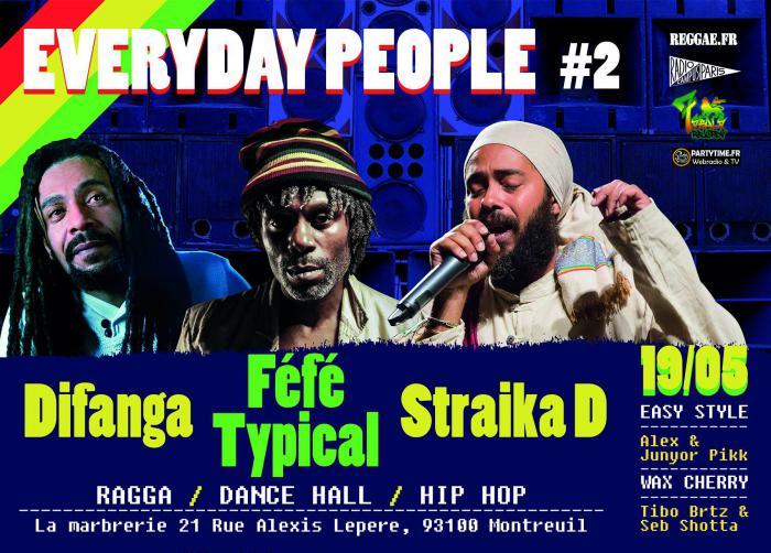 Everyday People #2 à Montreuil avec Straïka, Féfé & Difanga