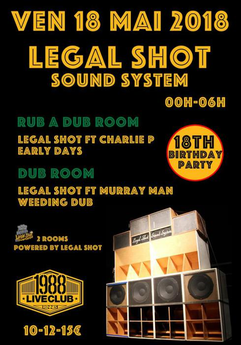 Legal Shot fête ses 18 ans à Rennes