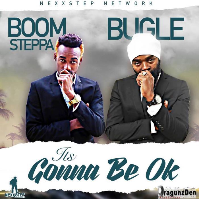 Bugle & Boom Steppa : 'It's Gonna Be OK' le clip