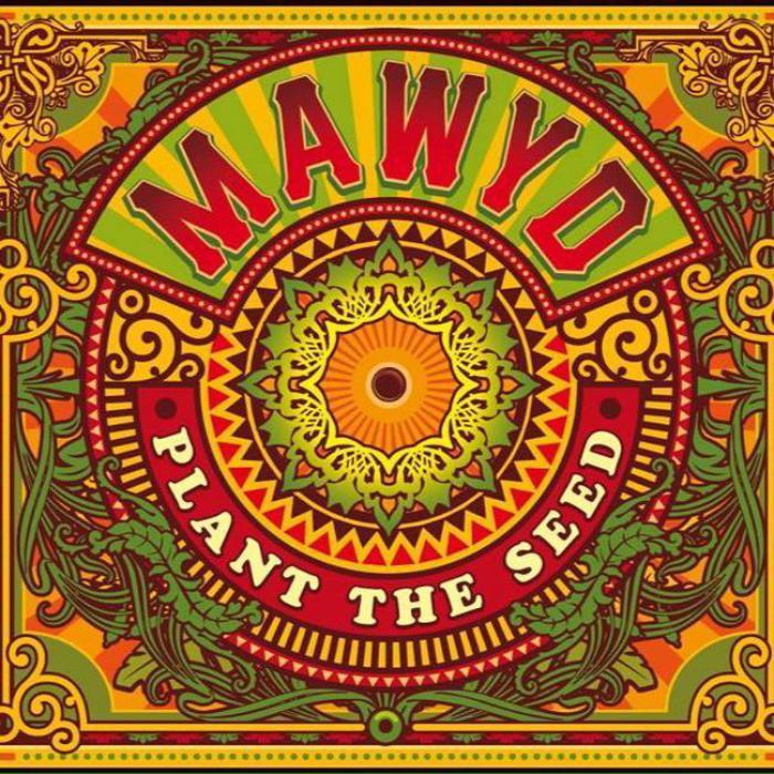 Mawyd : 'Plant the Seed' en vinyle