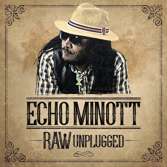 Echo Minott 'Raw Unplugged' l'album