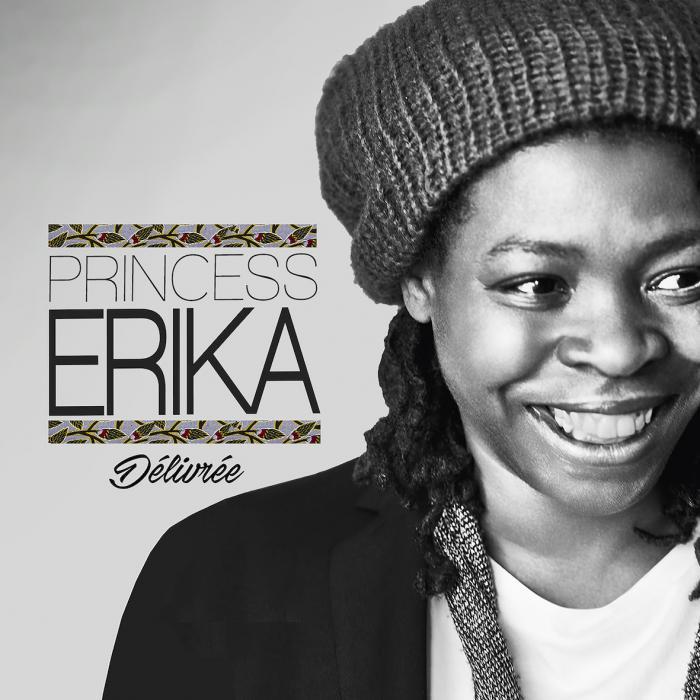 Princess Erika : 'Délivrée' nouveau single
