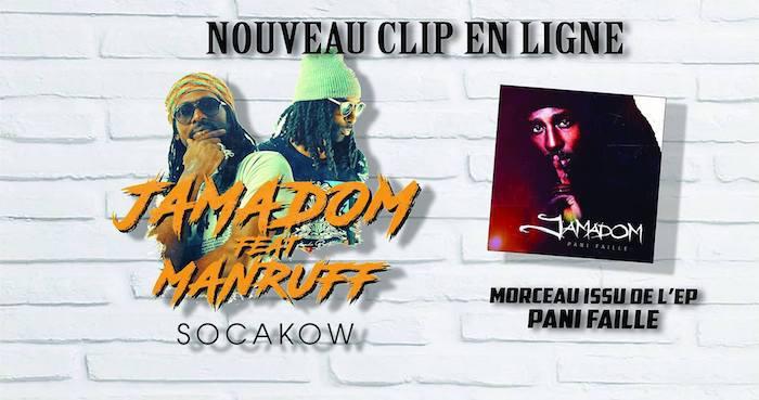 Jamadom : 'SocaKow' le clip