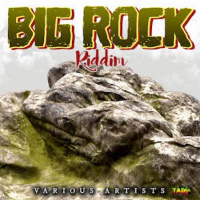 Big Rock Riddim