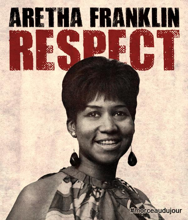Morceau du jour : 'Respect' hommage à Aretha Franklin