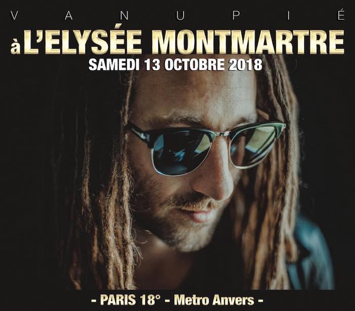 Vanupié en concert à l'Elysée Montmartre