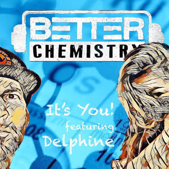 Delphine en duo avec Better Chemistry