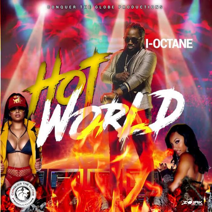 I-Octane avec le brûlant Hot World