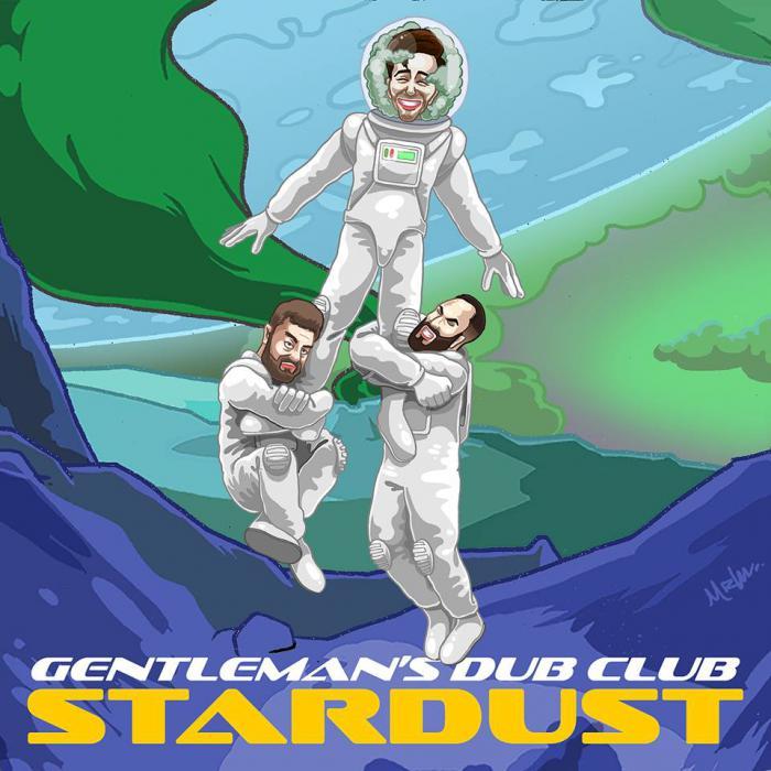 Gentleman's Dub Club : 'Stardust' avant l'album