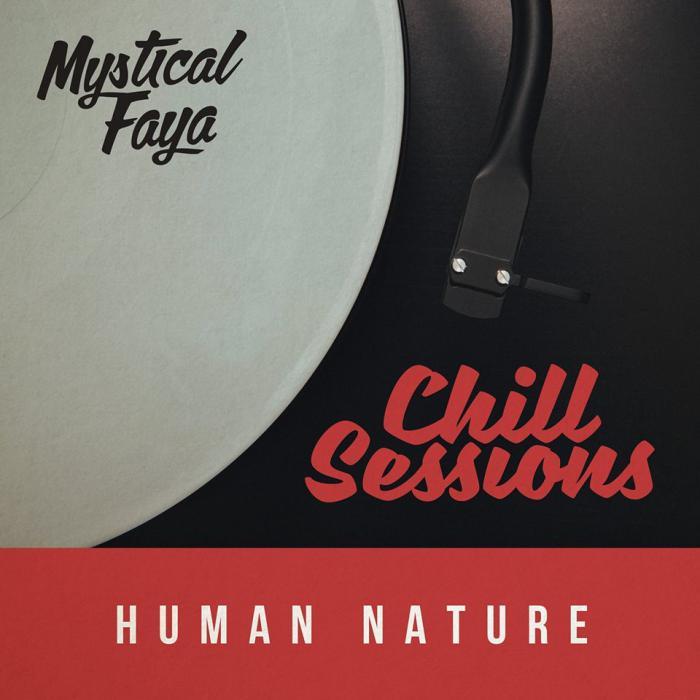 Nouvelle Chill Session pour Mystical Faya