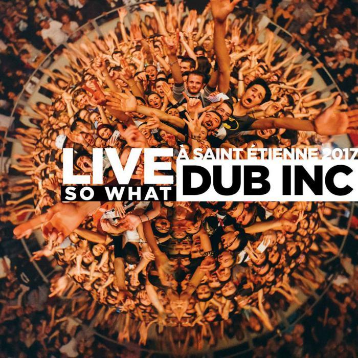 Dub Inc : Album So What Live GRATUIT !