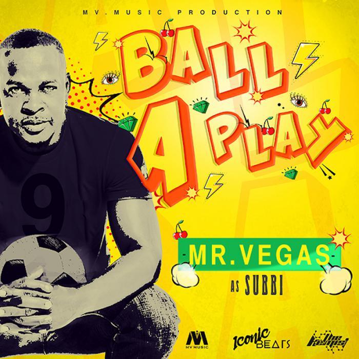Mr Vegas : 'Ball A Play' le clip