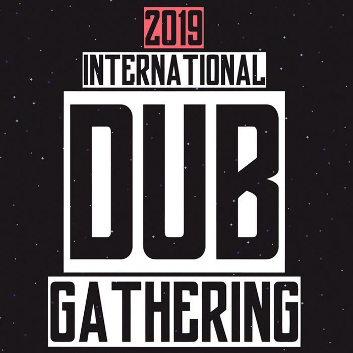 Les premiers noms de l'International Dub Gathering
