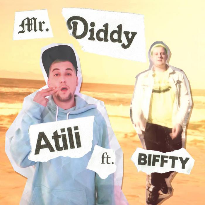 Atili & Biffty : 'Mr. Diddy' le clip