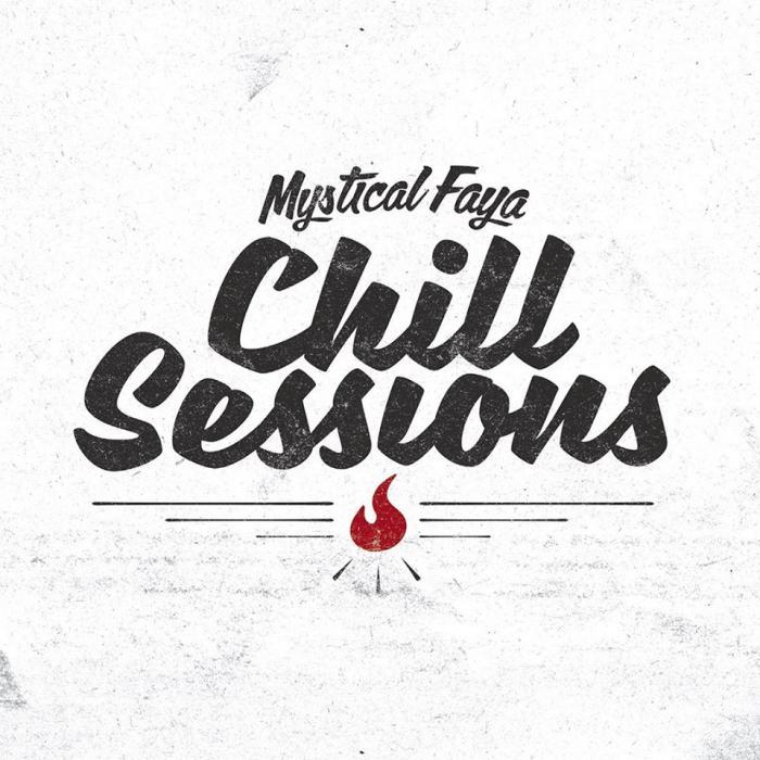 Mystical Faya : 'Chill Sessions' l'album