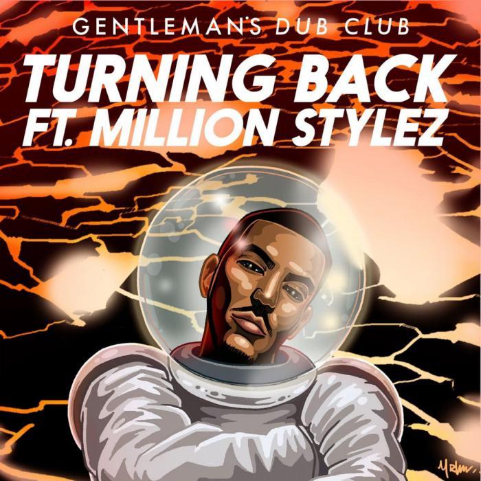 Gentleman's Dub Club en feat avec Million Stylez