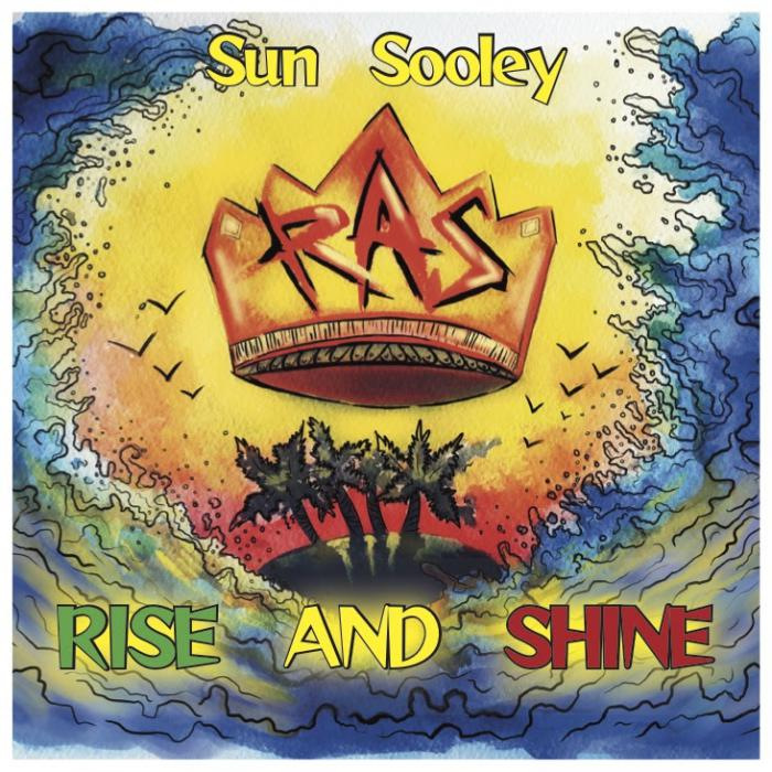 Sun Sooley : 'Rise and Shine' l'album