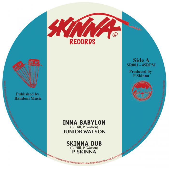 Junior Watson : 'Inna Babylon' chez Skinna Records