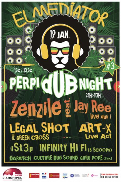 Perpi Dub Night #3 avec Zenzile & Legal Shot