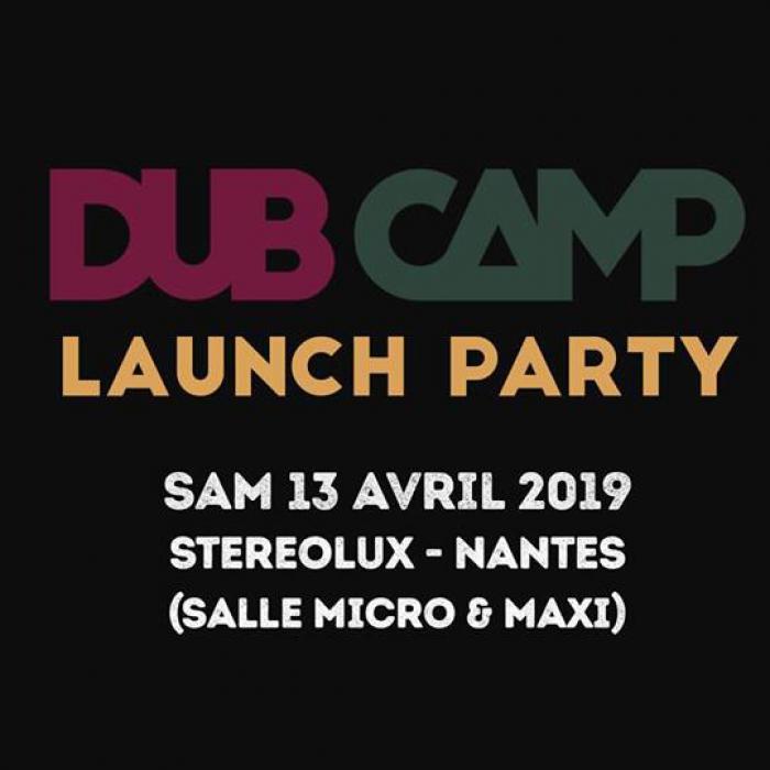Soirée de lancement du Dub Camp en avril