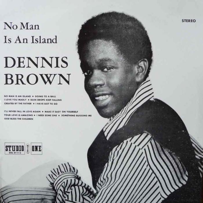 Morceau du jour : 'No Man Is an Island' Dennis Brown