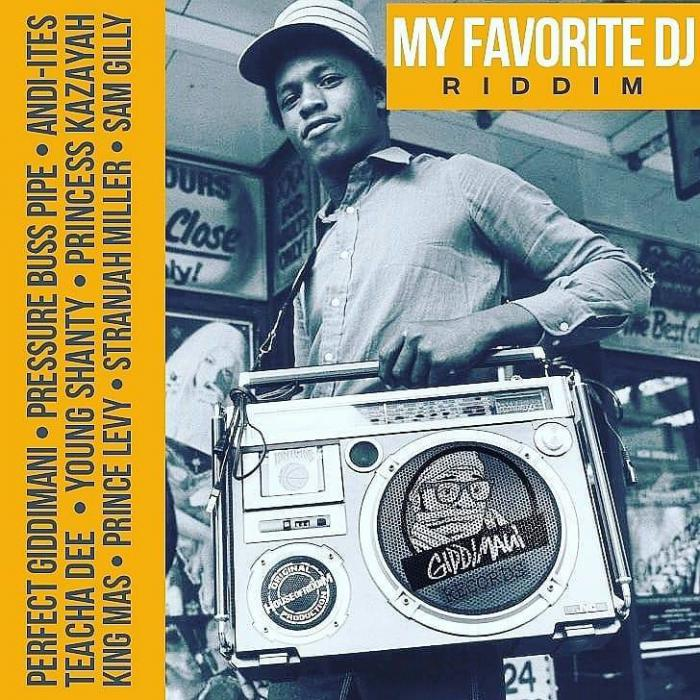 My Favorite DJ Riddim sur Giddimani Records