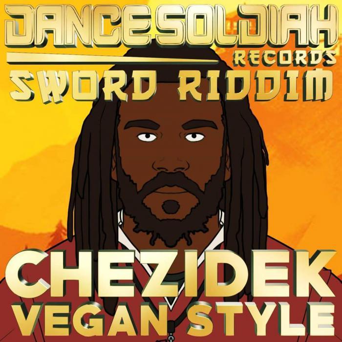 Chezidek : 'Vegan Style' le clip (Sword Riddim)