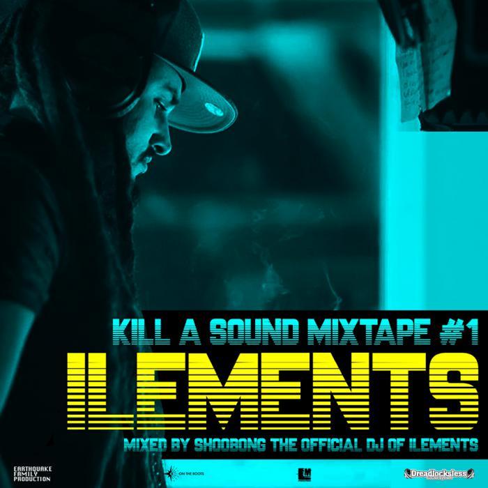 Ilements : 'Kill A Sound Mixtape #1'