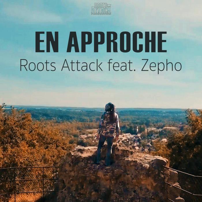Roots Attack & Zepho : 'En approche' le clip