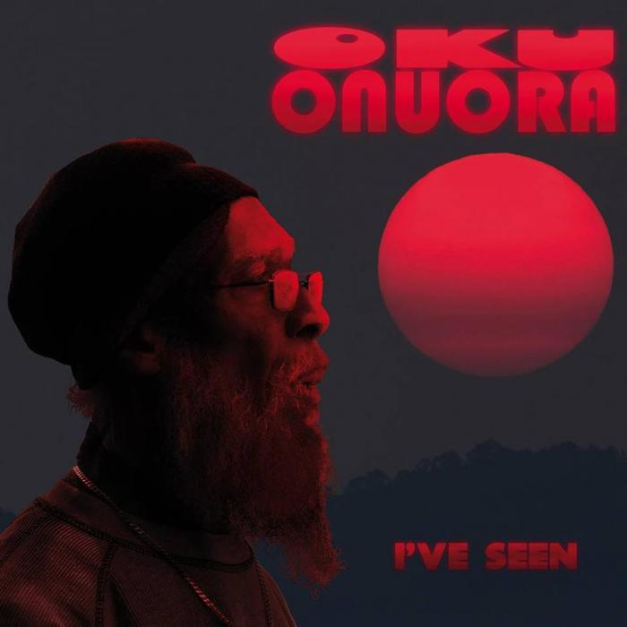 Oku Onuora : 'I've Seen' l'album