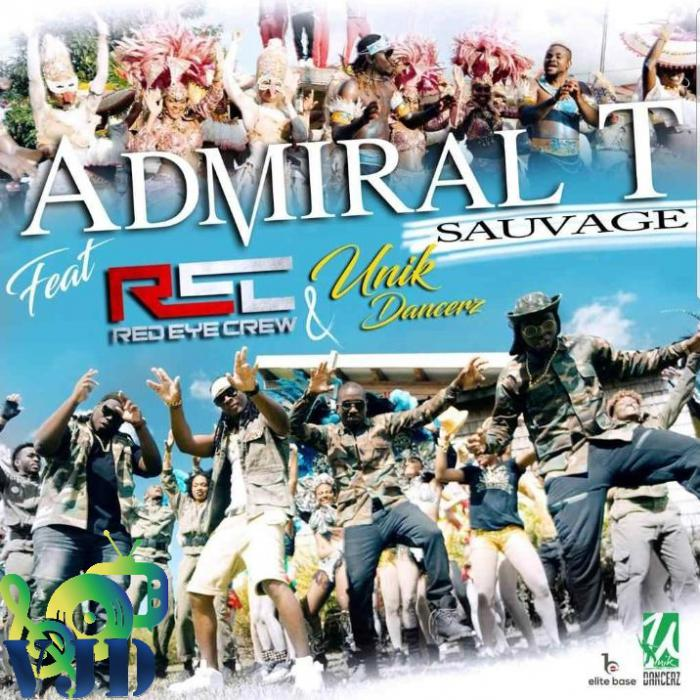 Admiral T & Red Eye Crew : 'Sauvage'