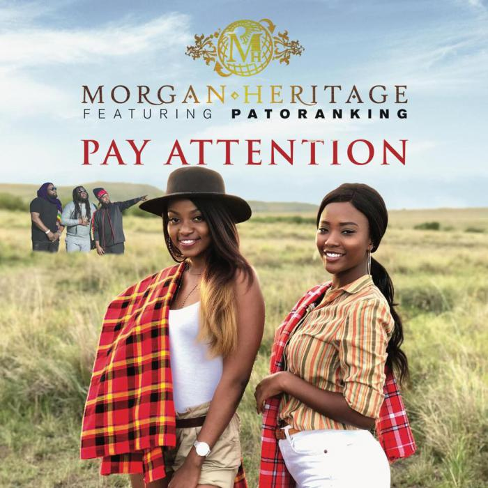 Morgan Heritage & Patoranking : 'Pay Attention' le clip