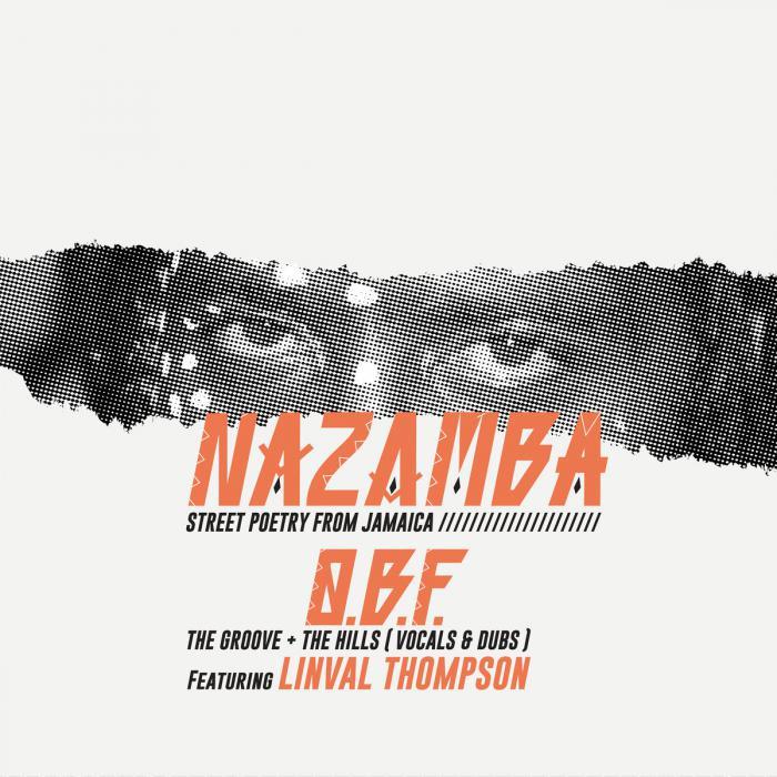 O.B.F : nouveau 12' avec Linval Thompson & Nazamba
