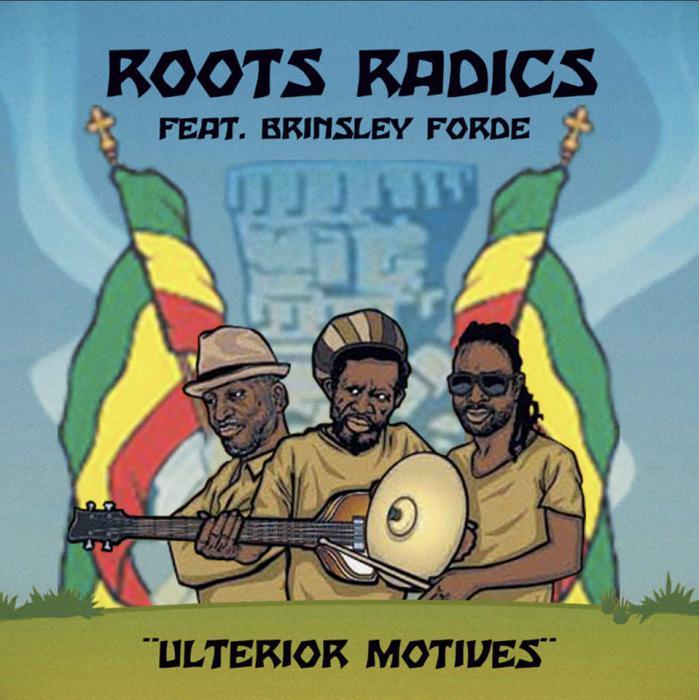 Brinsley Forde & Roots Radics : 'Ulterior Motives' le clip