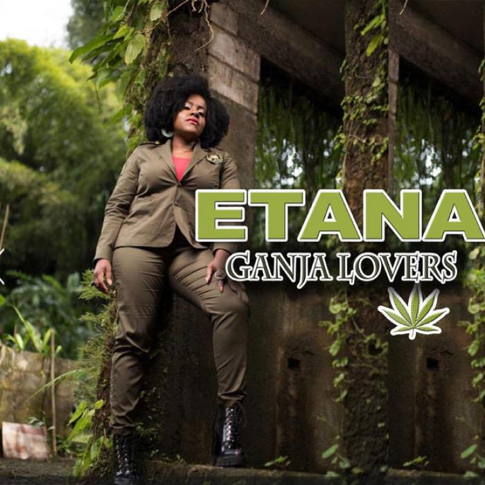 Etana : 'Ganja Lovers' le clip