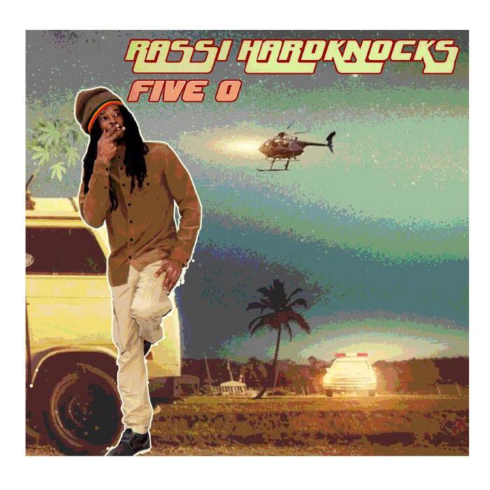 Rassi Hardknocks : 'Five O' le clip